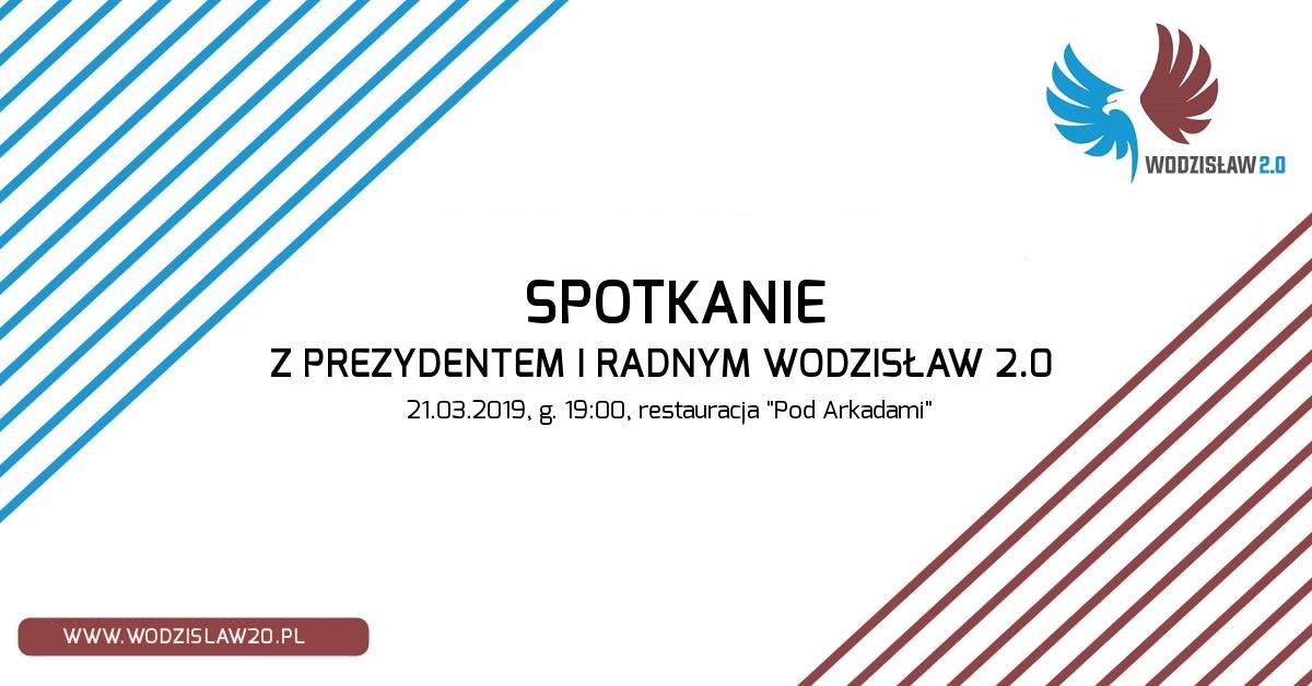 Spotkanie z prezydentem i radnym Wodzisław 2.0